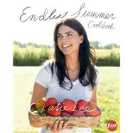Endless Summer Cookbook by Lee, Katie, 9781617691447