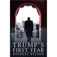 Trump's First Year by Nelson, Michael, 9780813941448