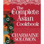 The Complete Asian Cookbook by Unknown, 9781742701448