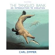 The Tangled Bank An Introduction to Evolution by Zimmer, Carl, 9781936221448