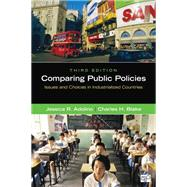 Comparing Public Policies: Issues and Choices in Industrialized Countries by Adolino, Jessica R.; Blake, Charles H., 9781452241449