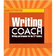 WRITING COACH 2012 NATIONAL STUDENT EDITION GRADE 11 by Anderson, Jeff; Wiggins, Grant, 9780132531450