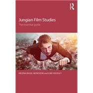 Jungian Film Studies: The Essential Guide by Bassil-Morozow; Helena, 9780415531450