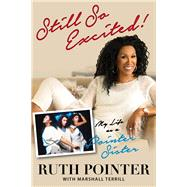 Still So Excited! by Pointer, Ruth; Terrill, Marshall; Cole, Natalie, 9781629371450