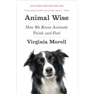 Animal Wise by MORELL, VIRGINIA, 9780307461452