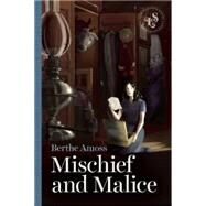 Mischief and Malice by Amoss, Berthe, 9781939601452
