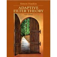 Adaptive Filter Theory by Haykin, Simon O., 9780132671453