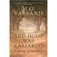 And Home Was Kariakoo by VASSANJI, M.G., 9780385671453