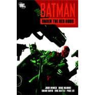 Batman: Under the Red Hood by WINICK, JUDDMAHNKE, DOUG, 9781401231453