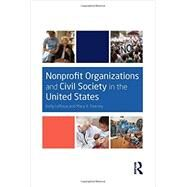 Nonprofit Organizations and Civil Society in the United States by LeRoux; Kelly, 9780415661454