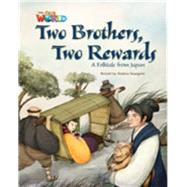 Our World Readers: Two Brothers, Two Rewards British English by Seargent, Andrea, 9781285191454