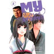 My Love Story!!, Vol. 2 by Kawahara, Kazune; Aruko, 9781421571454
