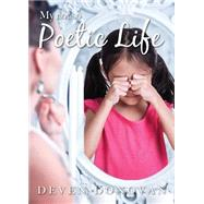My Not So Poetic Life by Donovan, Deven, 9781682701454