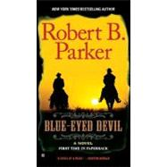 Blue-eyed Devil by Parker, Robert B., 9780425241455