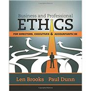 Business & Professional Ethics for Directors, Executives & Accountants by Brooks, Leonard J.; Dunn, Paul, 9781305971455