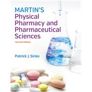 Martin's Physical Pharmacy and Pharmaceutical Sciences by Sinko, Patrick J., 9781451191455