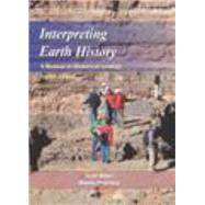Interpreting Earth History by Ritter, Scott; Petersen, Morris, 9781478611455