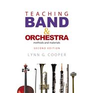 Teaching Band & Orchestra by Cooper, Lynn G., 9781622771455