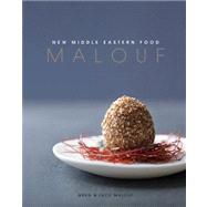 Malouf : New Middle Eastern Food by MALOUF, GREGMALOUF, LUCY, 9781742701455