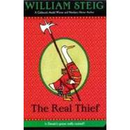 Real Thief, The by Steig, William; Steig, William, 9780312371456