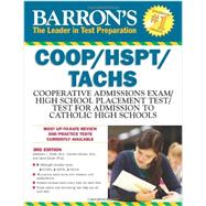 Barron's COOP / HSPT / TACHS: Cooperative Admissions Exam / High School Placement Test / Test for Admission into Catholic High Schools by Elliott, Kathleen J.; Geraci, Carmen; Ebner, David, 9781438001456