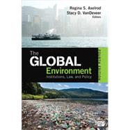 The Global Environment by Axelrod, Regina S.; Vandeveer, Stacy D., 9781452241456