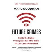 Future Crimes by Goodman, Marc, 9780804171458