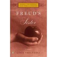 Freud's Sister : A Novel by Smilevski, Goce; Kramer, Christina E., 9780143121459
