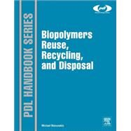 Biopolymers by Niaounakis, Michael, 9781455731459
