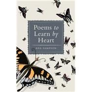 Poems to Learn by Heart by Sampson, Ana, 9781782431459