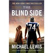 The Blind Side by Lewis, Michael, 9780393351460