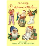 Old-Time Christmas Stickers by Carol Belanger Grafton, 9780486271460