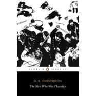 The Man Who Was Thursday A Nightmare by Chesterton, G.K.; Beaumont, Matthew; Beaumont, Matthew, 9780141191461