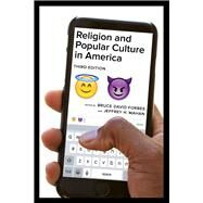 Religion and Popular Culture in America by Forbes, Bruce David; Mahan, Jeffrey H., 9780520291461