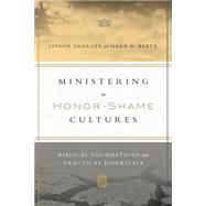 Ministering in Honor-shame Cultures by Georges, Jayson; Baker, Mark D., 9780830851461