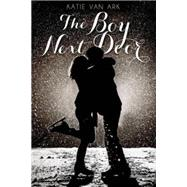 The Boy Next Door by Van Ark, Katie, 9781250061461