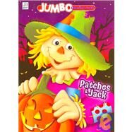 Patches & Jack Jumbo by Dalmatian Press, 9781403751461