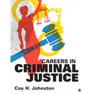 Careers in Criminal Justice by Johnston, Coy H., 9781483331461