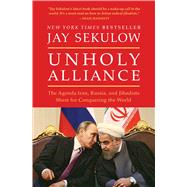 Unholy Alliance by Sekulow, Jay, 9781501141461