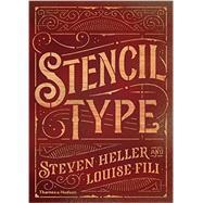 Stencil Type by Heller, Steven; Fili, Louise, 9780500241462