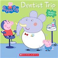 Dentist Trip (Peppa Pig) by Unknown, 9780545891462