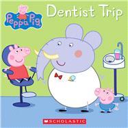 Dentist Trip (Peppa Pig) by Unknown, 9780545891462