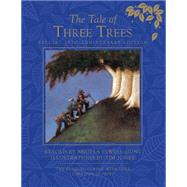 The Tale of Three Trees 25th Anniversary Edition by Hunt, Angela Elwell; Jonke, Tim, 9780781411462