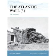 The Atlantic Wall (3) The Sudwall by Zaloga, Steven J.; Hook, Adam, 9781472811462