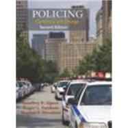 Policing: Continuity and Change, Second Edition by Geoffrey  Alpert; Roger  Dunham; Meghan  Stroshine, 9781478611462
