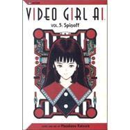 Video Girl Ai, Vol. 5; Spinoff by Masakazu Katsura; Masakazu Katsura, 9781591161462