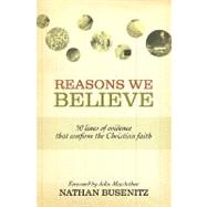 Reasons We Believe by Busenitz, Nathan, 9781433501463