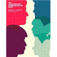 Interpersonal Communication Book, The , Books a la Carte Edition by DeVito, Joseph A., 9780133921465