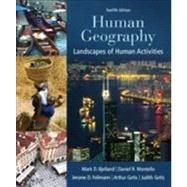 Human Geography Landscapes of Human Activities by Bjelland, Mark; Montello, Daniel; Fellmann, Jerome; Getis, Arthur; Getis, Judith, 9780078021466