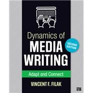 Dynamics of Media Writing by Filak, Vincent F., 9781506381466
